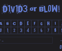 Divide or Blow